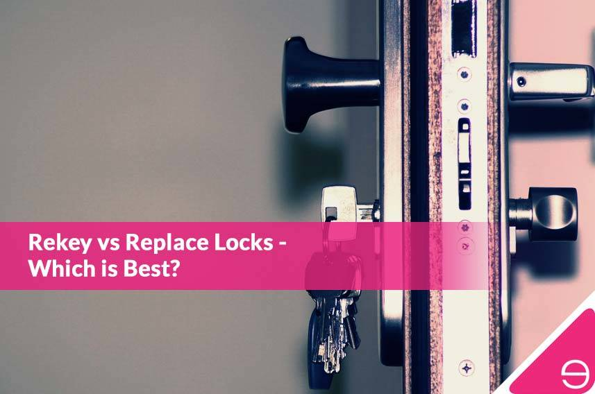 Rekey vs Replace Locks – Which is Best?
