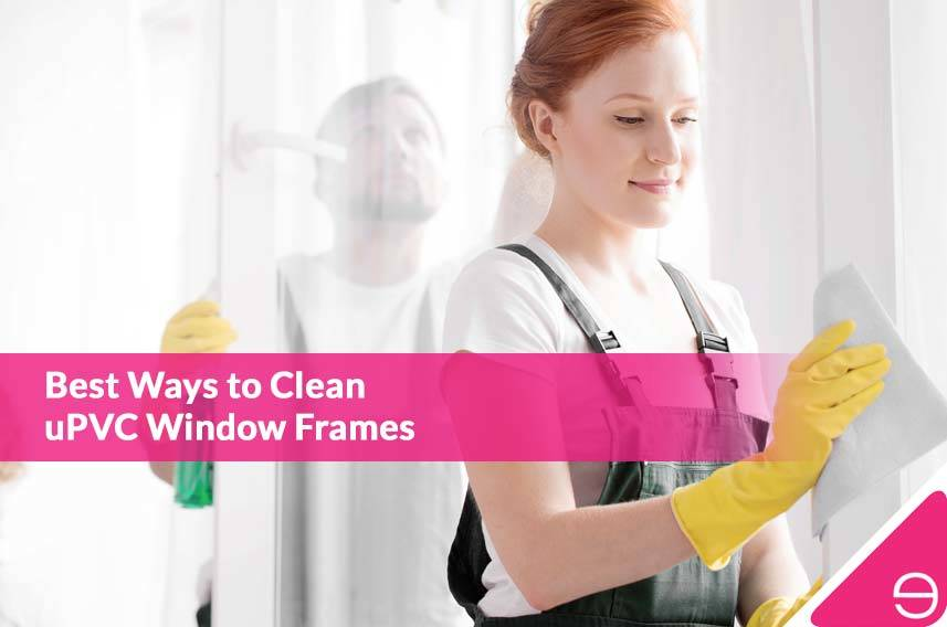Best Ways to Clean uPVC Window Frames