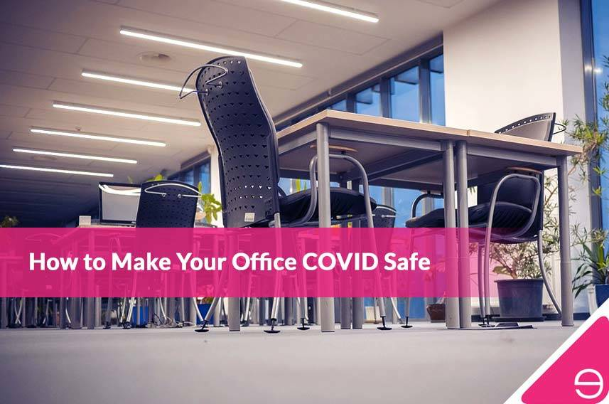 How to Make Your Office COVID Safe